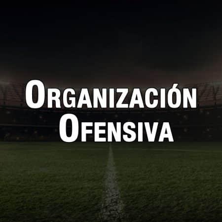 Organización Ofensiva en fútbol