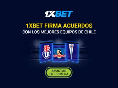 1xBet firma acuerdos de patrocinio con los tres equipos más importantes de Chile